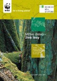 Mŕtve drevo - živé lesy