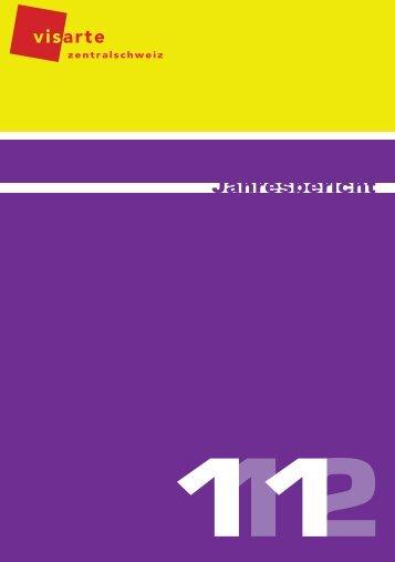 Jahresbericht 2011/2012, PDF, 2.7 MB - visarte-zentralschweiz