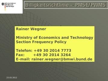 Billigkeitsrichtlinie – PMSE/PWMS - prolight+sound 2012 - apwpt