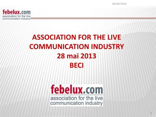 ASSOCIATION FOR THE LIVE COMMUNICATION ... - BECI