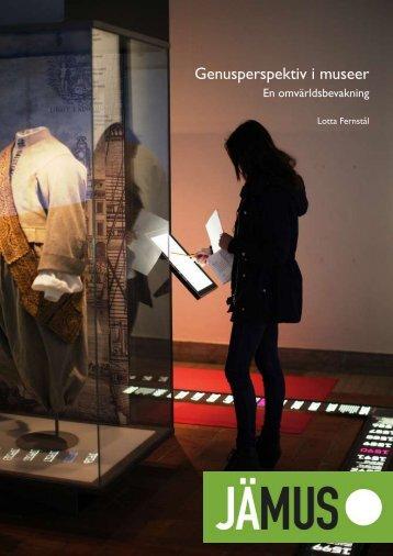 Genusperspektiv i museer – en ... - Historiska museet