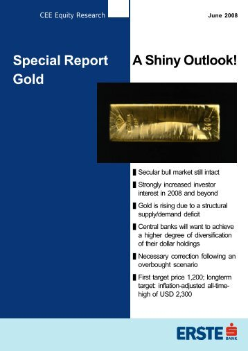 A Shiny Outlook! Special Report Gold - Srebrozlato.com