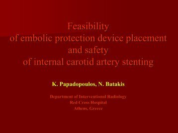 Feasibility of embolic protection device placement and safety of ...