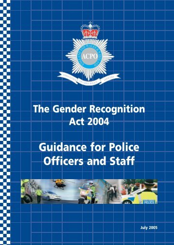 The Gender Recognition Act 2004 Guidance for Police Officers and ...