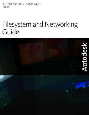 Discreet Filesystem and Networking Guide - Autodesk