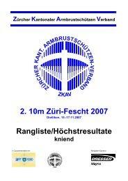 2. 10m Züri-Fescht 2007 Rangliste/Höchstresultate - ZKAV