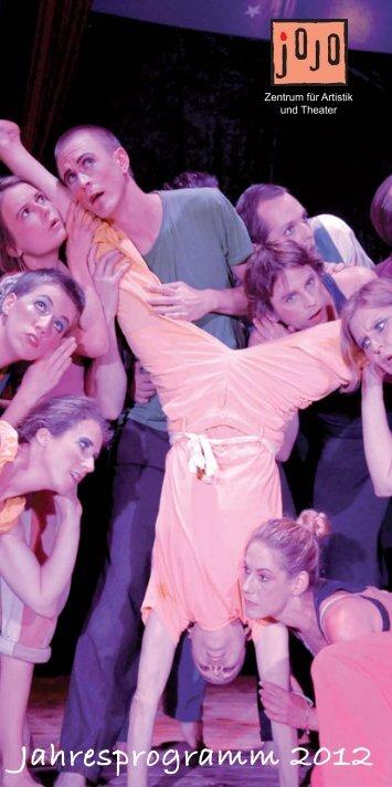 Jahresprogramm 2012 - Jojo - Zentrum für Artistik und Theater