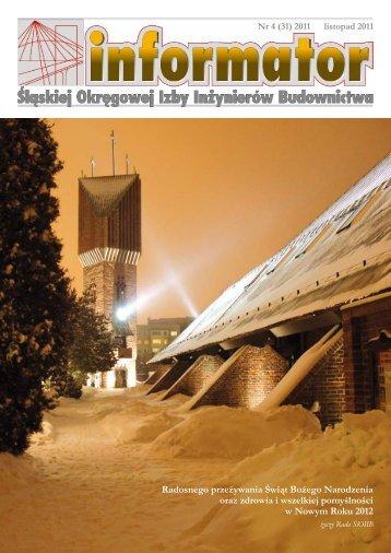 informator 4/2011 - Śląska Okręgowa Izba Inżynierów Budownictwa