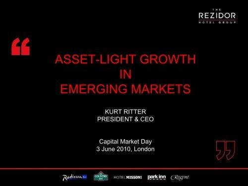 ASSET-LIGHT GROWTH IN EMERGING MARKETS - Carlson