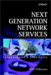 Wiley & Sons - Next Generation Network Services.pdf - whc.es