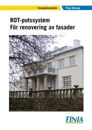 ROT-putssystem För renovering av fasader - Finja