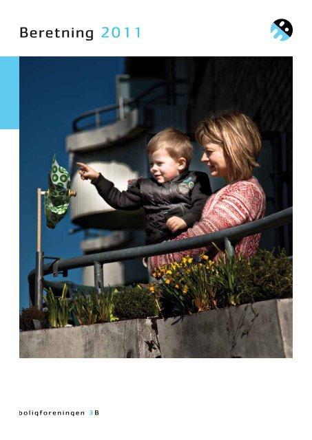 Beretning 2011 - Boligforeningen 3B