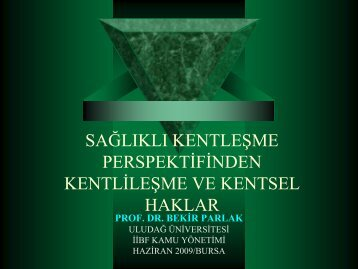kentlileşme kentsel haklar - Türkiye Sağlıklı Kentler Birliği