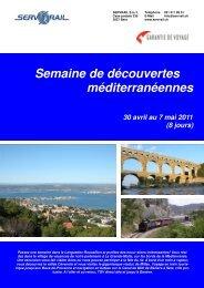 Semaine de découvertes méditerranéennes 30 avril au ... - SERVRail