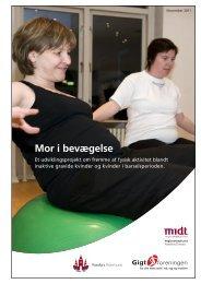 """Projektet """"Mor i bevægelse"""" 260911 - Gigtforeningen"""