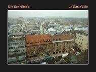 Die SaarStadt La SarreVille