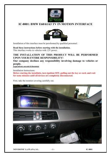 IC-8001: BMW E60/61/63 TV IN MOTION INTERFACE - Novosonic