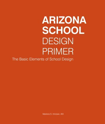 ARIZONA SCHOOL DESIGN PRIMER – AZSFB.Gov