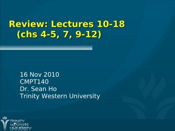 Review: Lectures 10-18 (chs 4-5, 7, 9-12)