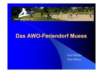 AWO-Feriendorf Muess - Verband Deutscher Schullandheime eV