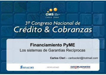 Financiamiento PyME. Los Sistemas de Garantías ... - SINACOFI