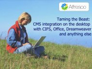 Taming the Beast: CMS integration on the desktop with CIFS, Office ...