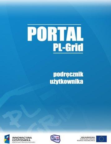 Podręcznik Użytkownika Portalu PL-Grid
