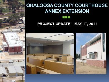 Okaloosa County Courthouse Annex Extension Update