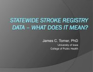 Statewide Stroke Registry Data - What does it mean? - Iowa ...