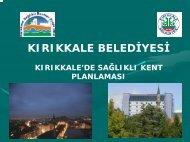 KIRIKKALE BELEDİYESİ - Türkiye Sağlıklı Kentler Birliği