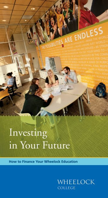 Investing in Your Future brochure - Wheelock College