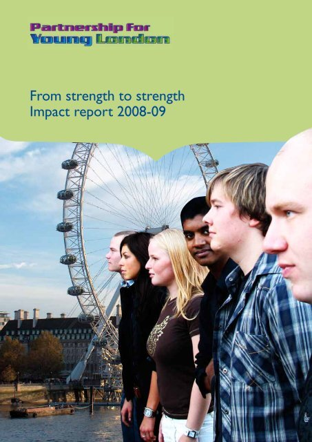 From strength to strength Impact report 2008-09 - Partnership for ...