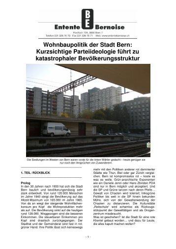 Wohnbaupolitik der Stadt Bern: Kurzsichtige ... - Entente bernoise