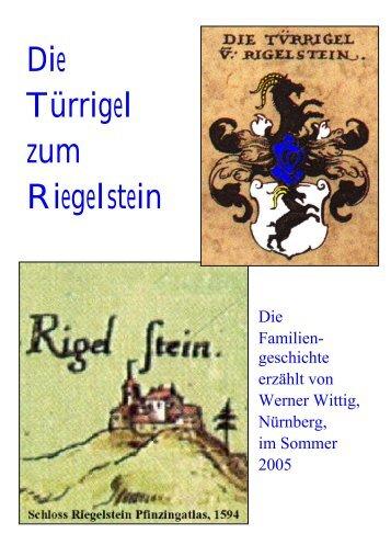 Die Türrigel zum Riegelstein Roman - Werner Wittig