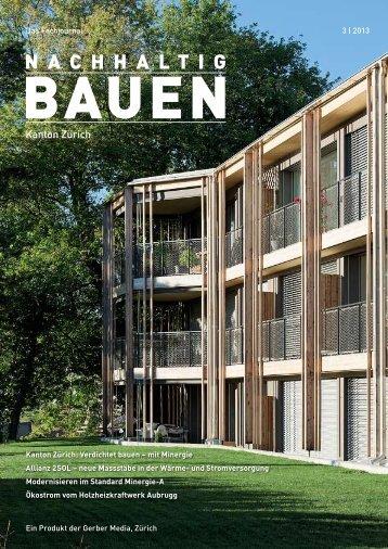 Nachhaltig Bauen Kanton Zürich 3/2013 - Gerber Media