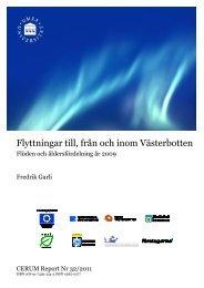 Flyttningar till, från och inom Västerbotten - Cerum - Umeå universitet
