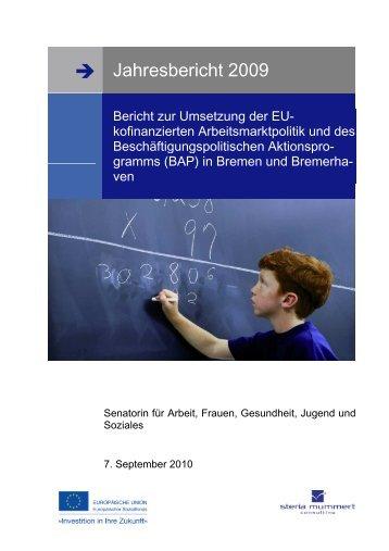 → Jahresbericht 2009 - Bremer und Bremerhavener Arbeit
