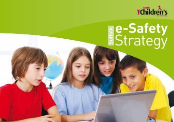 e-Safety Strategy complete version A5 - Suffolk County Council