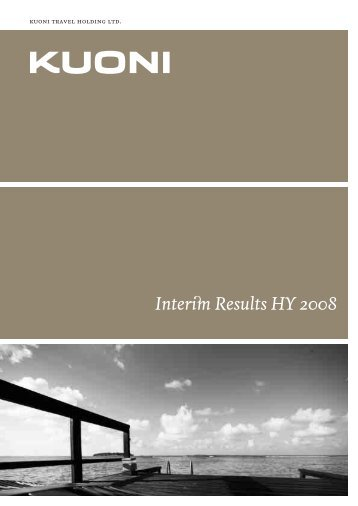 Half Year Financial Report 2008 - Kuoni Group