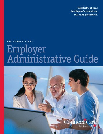 Administrative Guide Employer - ConnectiCare