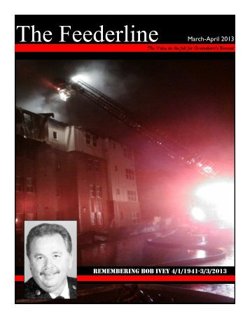 March April 2013 Feederline.pdf - Professional Fire Fighters and ...
