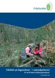 Friluftsliv på dagsordenen - i nationalparkerne - Friluftsrådet