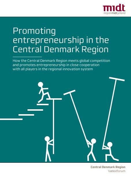 Promoting entrepreneurship in the - Region Midtjylland