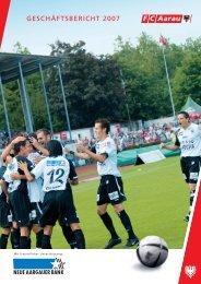 Geschäftsbericht 2007 - FC Aarau