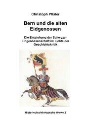 Christoph Pfister Bern und die alten Eidgenossen - Dillum