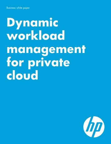 Dynamic workload management for private cloud - HP