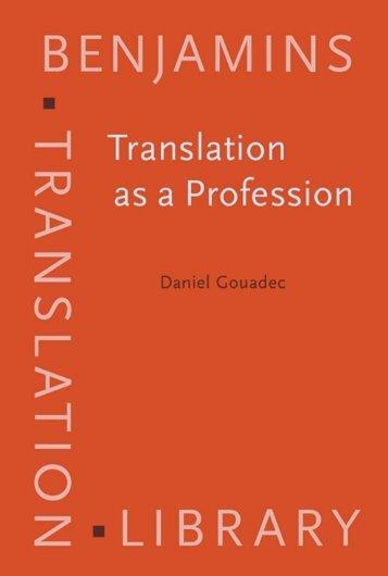 Translation as a Profession (Benjamins Translation Library)