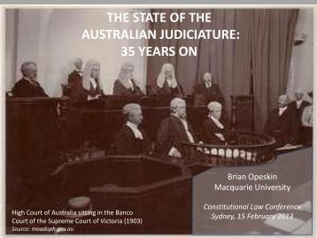 THE STATE OF THE AUSTRALIAN JUDICIATURE: 35 YEARS ON