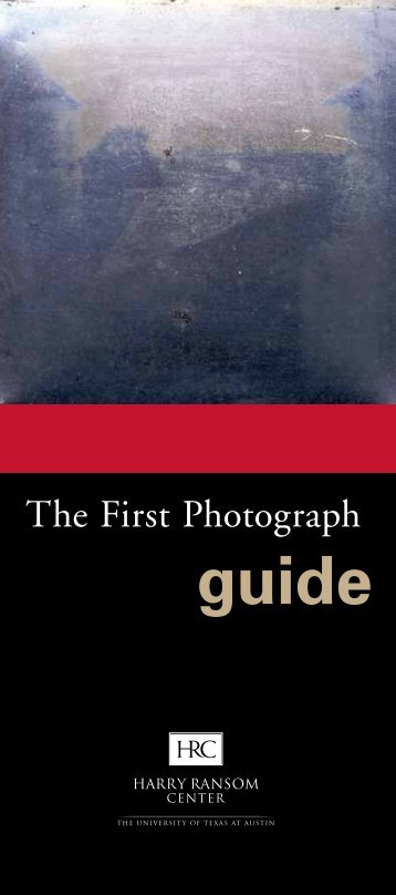 The First Photograph - Harry Ransom Center - The University of ...