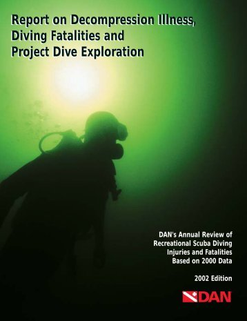 DAN 2002 Report on DCI, Diving Fatalities, and PDE